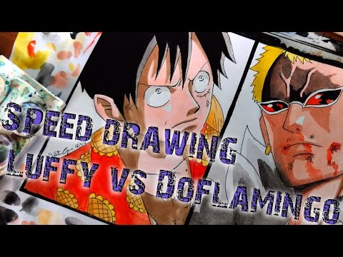Speed drawing Luffy vs Doflamingo One Piece
