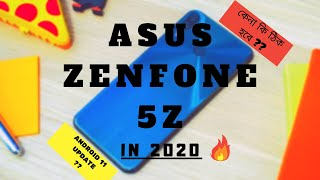 Asus Zenfone 5Z Review in 2020 🔥Better Than Poco F1? With Android 10 l কেনা কি ঠিক হবে?