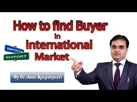 How to Find Buyer in International Market in Hindi विदेश व्यापार में ग्राहक कैसे खोजें ?