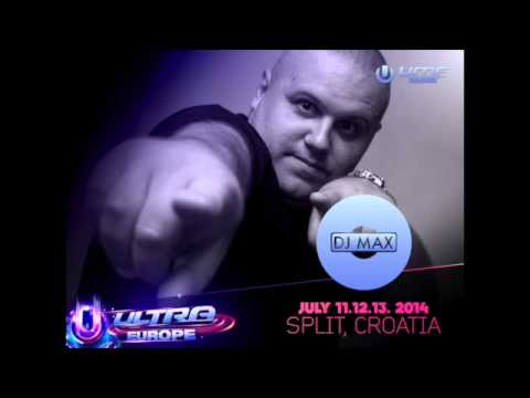 DJ Max @ Ultra Europe 2014