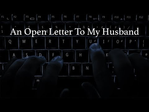 An Open Letter To My Husband