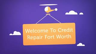 Credit Repair Company in Fort Worth, TX