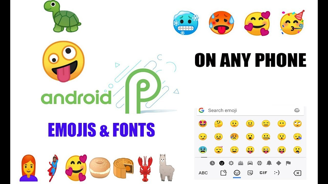 Android P Emojis & Fonts on Any Device | PORTED | MAGISK