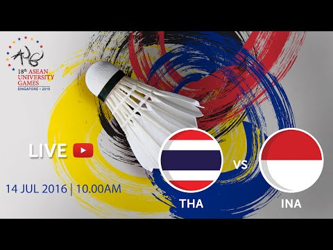 Badminton Women's: Final Indonesia v Thailand | 18th ASEAN University Games Singapore 2016