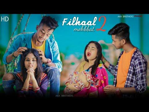 Filhaal2 Mohabbat || Heart Touching Husband Wife Sad Story || F.t  Priya & Avik || Aka Brothers