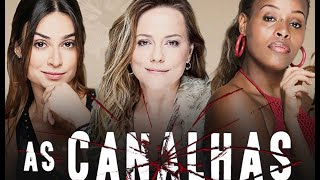 As Canalhas 3ª Temporada
