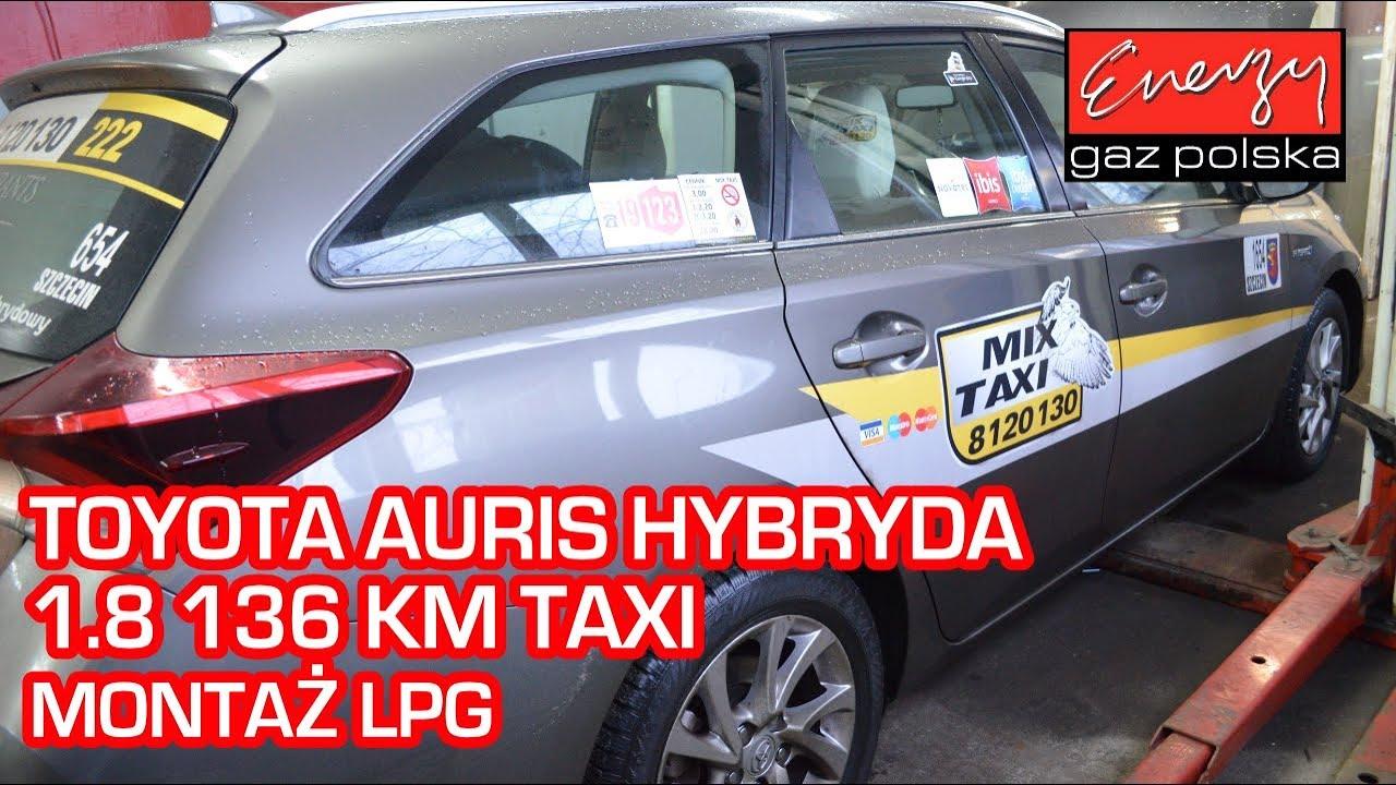 Montaż LPG Toyota Auris TAXI 1.8 hybryda 136 KM 2017 rok na auto gaz BRC SQ 32