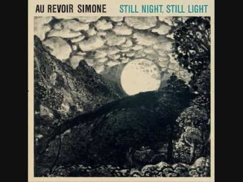 Au Revoir Simone - Anywhere You Looked
