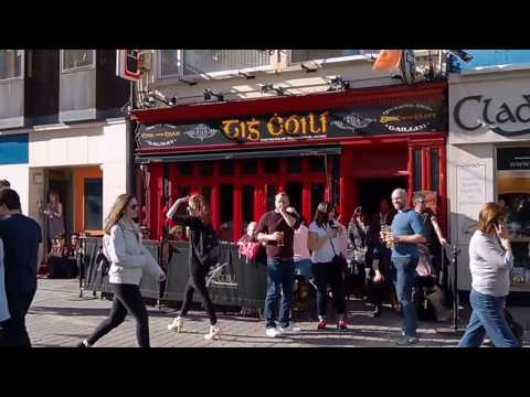 GALWAY * Ireland * City full of Life & Joy !!! 2017