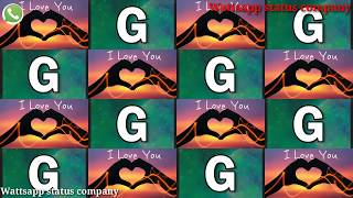 G name status || G name latter status || G name wattsapp status|love status|| #wattsappstatuscompany