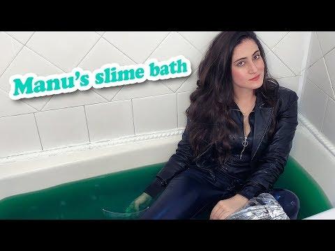 Manu's slime bath