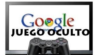 JUEGO OCULTO DE GOOGLE !!!