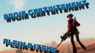 Team Fortress 2 Obtenir des Items Gratuitement et sans Cheats !!!