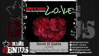 Devin Di Dakta - LOVE [Love Lane Riddim] December 2017