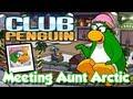 Club Penguin Meeting Aunt Arctic/Visiting...