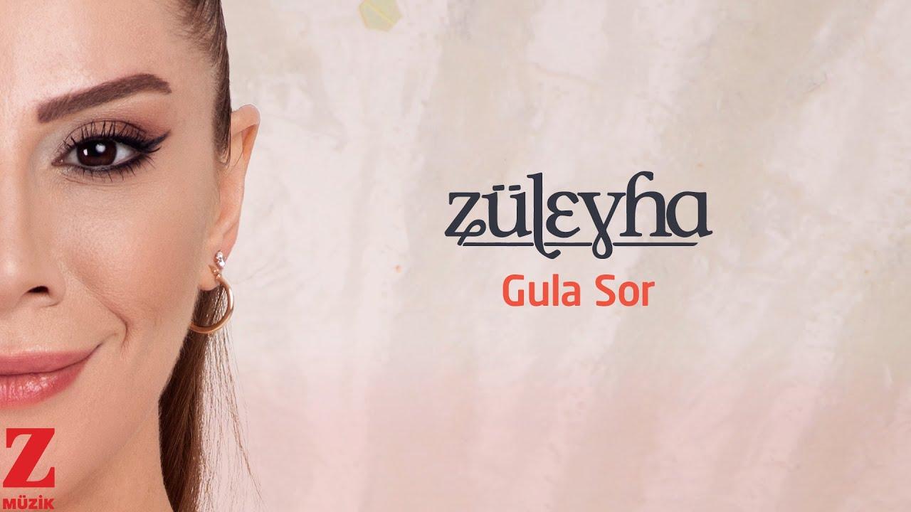 Züleyha - Gula Sor | Single 2021 © Z Müzik