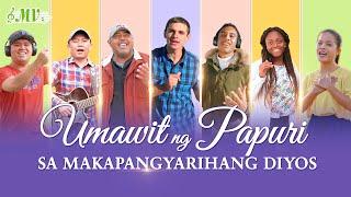"Christian Praise Song | ""Umawit ng Papuri sa Makapangyarihang Diyos"" | Music Video"