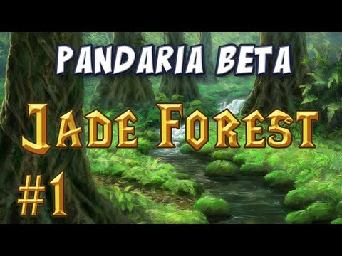 Jade Forest Part 1, New 85 Zone!