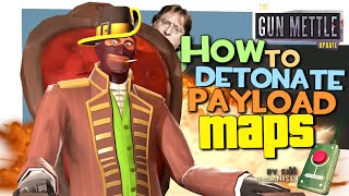 TF2: How to detonate payload maps [Exploit/GunMettle update]