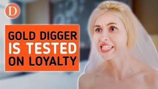 Gold Digger VS Honest Girl. Man Tests Fiancée on Loyalty   @DramatizeMe