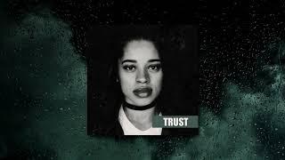Ella Mai x Rihanna Type Beat - Trust [Soulful RnB Instrumental]