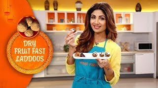 Dry Fruit Fast Laddoos | Shilpa Shetty Kundra | Healthy Recipes | The Art Of Loving Food