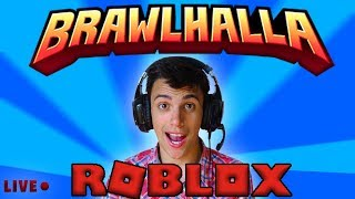 BRAWLHALLA'S LIVE and ROBLOX-Brawlhalla... Let's see:)