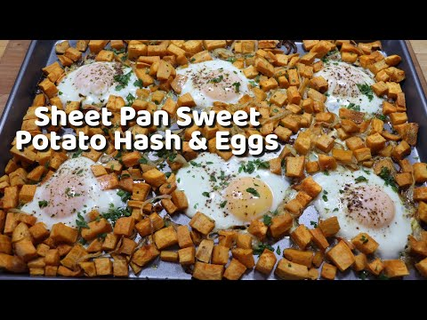 Sheet Pan Sweet Potato Hash & Eggs / Quarantine Breakfast