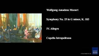 Wolfgang Amadeus Mozart, Symphony No. 25 in G minor, K. 183, IV. Allegro