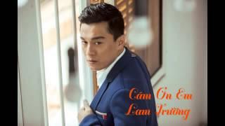 [Audio] 2. Cám Ơn Em   Lam Trường