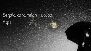 Lirik Lagu Andmesh Kamaleng Hanya Rindu - Felix Cover