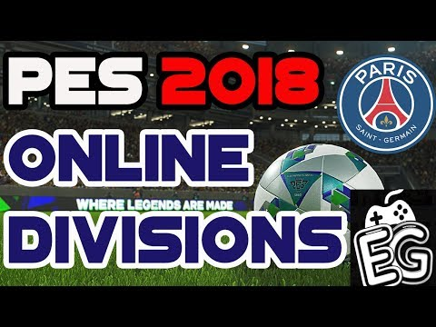 PES 2018 ONLINE DIVISIONS WITH PSG