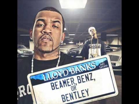 LLoyd Banks  Beemer, Benz, or Bentley feat Juelz Santana