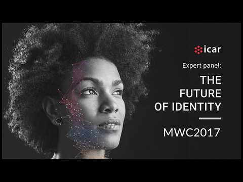 Expert Panel: The future of Identity. MWC 2017