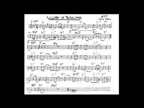 Lullaby of Birdland Play along - Backing track (Bb key score trumpet/tenor sax/clarinet)
