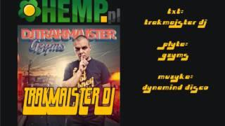 DJ Trakmajster   Trakmajster DJ prod  Dynamid Disco