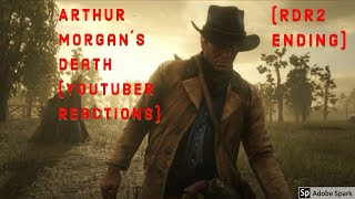 Youtubers React to Arthur Morgans Death (Red Dead Redemption 2 Ending)