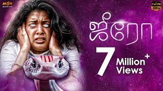 #Zero Tamil Romantic Horror Full HD Movie || Ashwin Kakumanu | JD Chakravarthy | Shivada