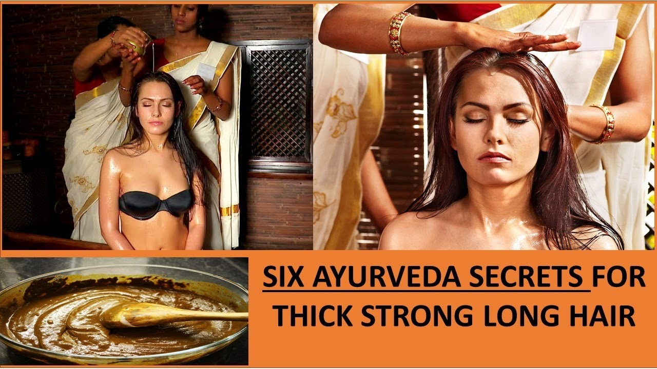 SIX AYURVEDA HAIR SECRETS FOR THICK STRONG LONG HAIR GROWTH