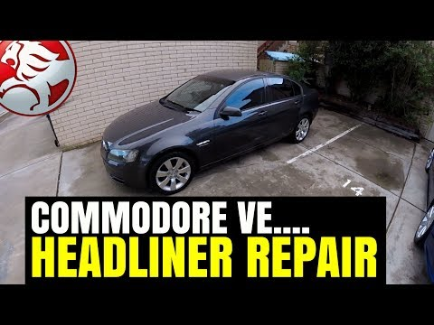 Holden COMMODORE VE Headliner Roof Repair | SAGGING ROOFLINING