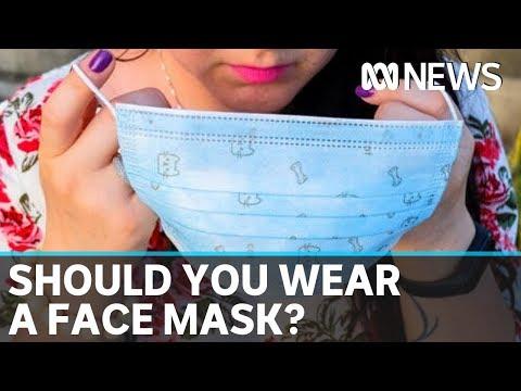 Coronavirus: Expert Panel To Assess Advice On Public Face Mask Use   ABC News