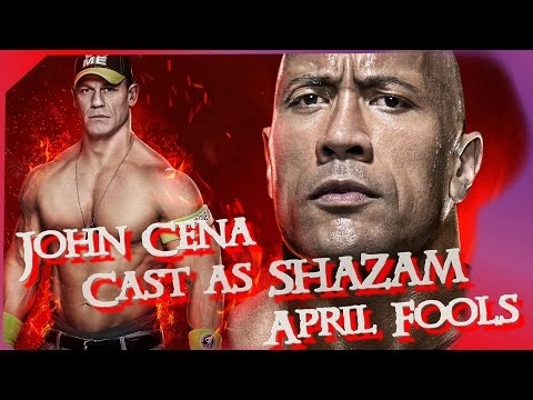 John Cena Cast as SHAZAM April Fools