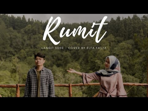 LANGIT SORE - RUMIT (Cover By Elfa Fauza)