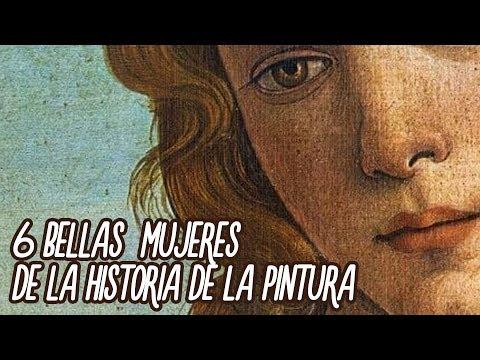 6 Bellas  mujeres de la historia de la pintura