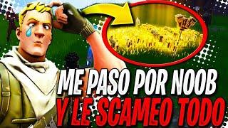 ME HAGO PASAR POR NOOB y le SCAMEO TODO EL INVENTARIO a un SCAMMER  SCAMEANDO SCAMMERS #84