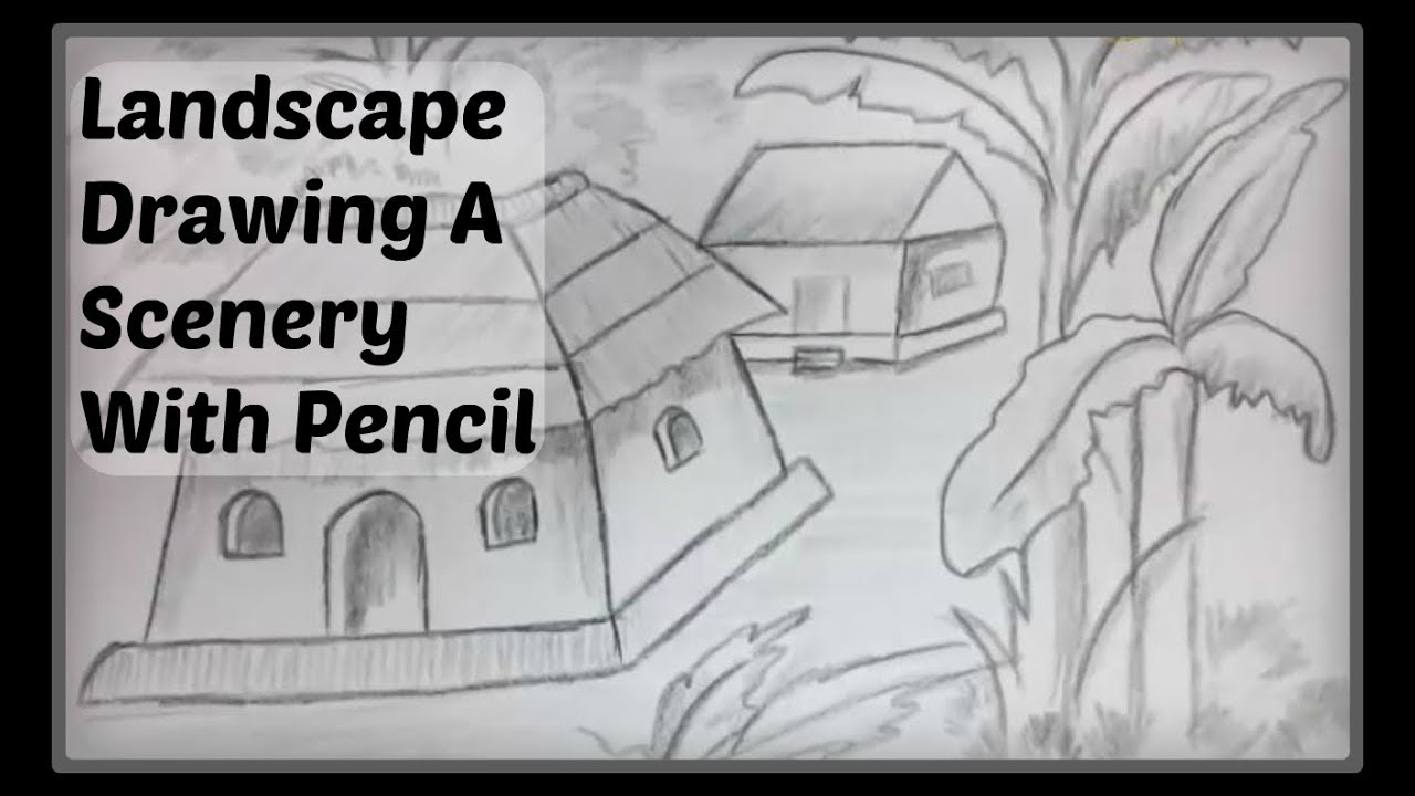 Easy Pencil Shading Drawings Watch Easy Landscape Drawing A Scenery