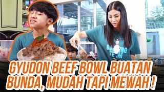 DAPUR BUNDA SARWENDAH - GYUDON BEEF BOWL ALA BUNDA GAK KALAH ENAK DENGAN RESTORAN MAHAL!