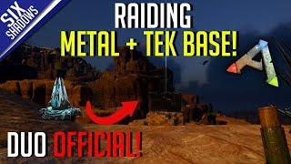 RAIDING A TEK / METAL BASE! | Duo Official PvP - Ep. 15 - Ark: Survival Evolved