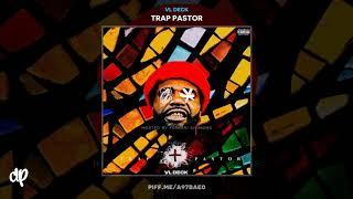 VL Deck - Goin Thru The Motion [Trap Pastor]