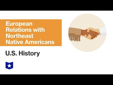 u.s.-history-|-european-relations-with-northeast-native-americans
